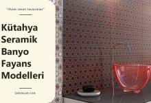 Kütahya Seramik Banyo Fayans Modelleri İle Göz Alıcı Alanlar Yaratın